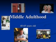 powerpoint_8_-_middle_adulthood_1