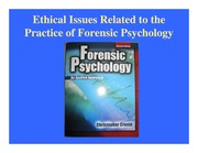 "Module 2: Chapter 2 ""Ethnical Issues Related to the Practice of Forensic Psychology"""