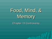 PUBH 1517 - (Chapter 13) Food, Mind & Memory