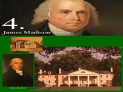 15JAMES MADISON War of 1812