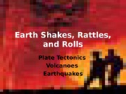Earth_Shakes_Rattles_and_Rolls