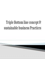 seesion2Tripple Bottom line concept & sustainable business Practices.pptx