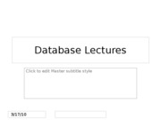 Lectures 2,3,4 - Introduction to Relational Databases