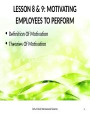Lesson 8 & 9- Motivating  employees