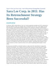 sara lee corporation in 2011 has its retrenchment strategy been successful It's much simpler to identify what strategy isn't than what it is—but in this article,   don't confuse corporate strategy, which represents the big-picture outlook of the   who has been the managing editor of fortune and the editorial director of har-   sara lee conagra 20 40 60 80 100 120 coherence score clorox.