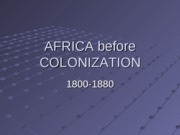 HIST 1020. 11. AFRICA before COLONIZATION