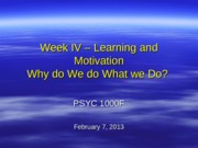 Lecture+IV+-+Learning+and+Motivation+Feb+7+2013