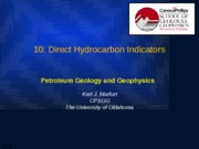 10.Direct Hydrocarbon Indicators