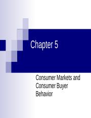 CH05 - Consumer Markets and Consumer Buyer Behavior.ppt