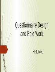 Questionnaire Design and Field Work(1).pptx