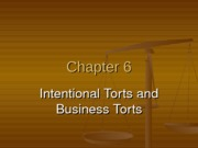 Chapter 6 - Intentional & Business Torts
