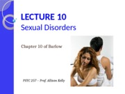 Lecture 10 - Sexual disorders_F2015_FINAL FOR POSTING (1)