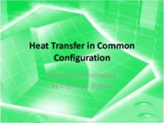 ME114_Lecture4A_Heat Transfer in Common Configuration.pdf