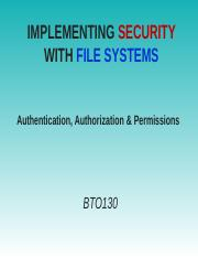 8 File Systems Security - Authentication & Authorization.ppt