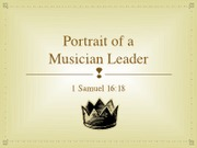 Ideal Worship Leader - Portrait of a Musician Leader