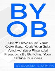 Eduard-Reformina-BYOB-How-To-Be-Your-Own-Boss-PRO.pdf