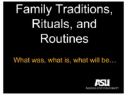 Lecture 3 - Traditions, Rituals, and Routines.ppt