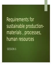 6. Requirements for sustainable production.pptx