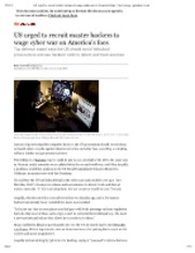 7-12-2012 Guardian US urged to recruit master hackers to wage cyber war on America's foes