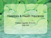 Lecture 5 & 6 Hospitals (history, types), Vul Pops & Health Insurance Basics_1