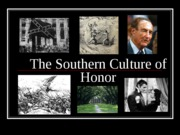 Southern Culture of Honor