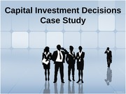 FIN 320 Week 5 Team Assignment Capital Investment Decisions Case Study and Presentation