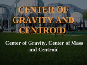 W_-_Center_of_Gravity_and_Centroid2