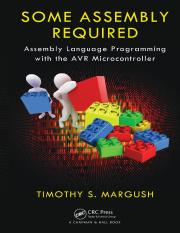 Margush, Timothy S-Some Assembly Required _ Assembly Language Programming with the AVR Microcontroll