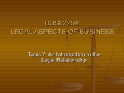 TOPIC_7_-_INTRO_TO_LEGAL_RELATIONSHIP