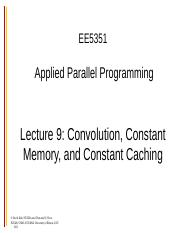 ee5351-lecture9-convolution-constant-memory.ppt