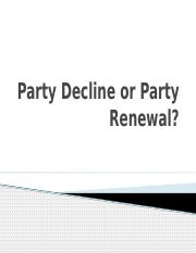 Party Decline or Party Renewal evaluated.pptx