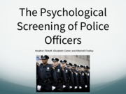 GOOD Psychological Screening Police Officers