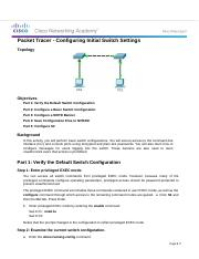 2.2.3.4 Packet Tracer - Configuring Initial Switch Settings.docx
