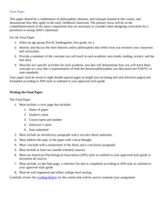 outline for final paper ece 311 Subject ece 311 i need a outline for my final paper which involves pre-k children, identifying three theories and concept learn in this course and demonstrate how they apply to the early childhood cla related.