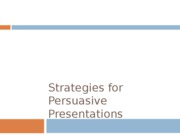 Strategies for Persuasive Presentations