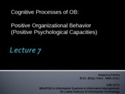 Lecture 7-Positive Organizational Behavior
