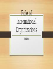 Global Comm Role of International Organizations Up.pptx