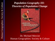 Lecture 07 - Population III - Theories of Population Change