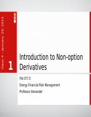 Lecture 04 - Introduction to Non-Option Derivatives.ppt