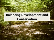 2015 03-05 Balancing Development and Conservation - Lecture Notes