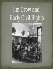 5 Jim Crow and Early Civil Rights.pptx