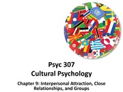 Chapter 9-Interpersonal Attraction, Close Relationships, and Groups(part 2)