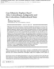 12-2007- Bettina Ng'weno- Can Ethnicity Replace Race Afro-Colombians, Indigeneity and the Colombian