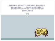 Historical and Theoretical Concepts of Mental Health and Illness 02