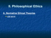 II.A Philosophical Ethics
