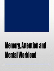 IE 160 Lec 9 - Memory, Attention and Mental Workload.pdf
