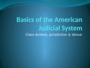 02 - Basics of the American Judicial System - Jurisdiction & Venue