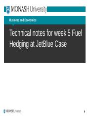 Technical notes for Fuel Hedging