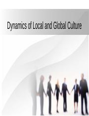 DYNAMICS OF LOCAL AND GLOBAL CULTURE.pptx
