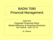 BADM 7090 IVA 2011 - Corporate Financing Policy (Market Efficiency & Financing Decs)